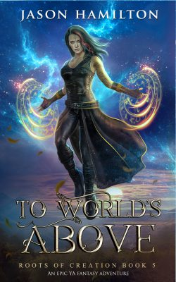 to world's above cover art, roots of creation book 5