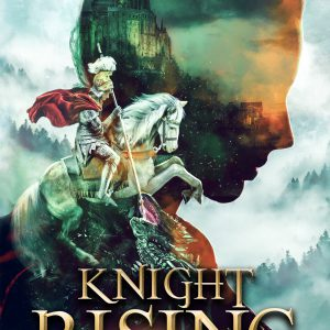 knight rising, the faerie queen book 1 cover